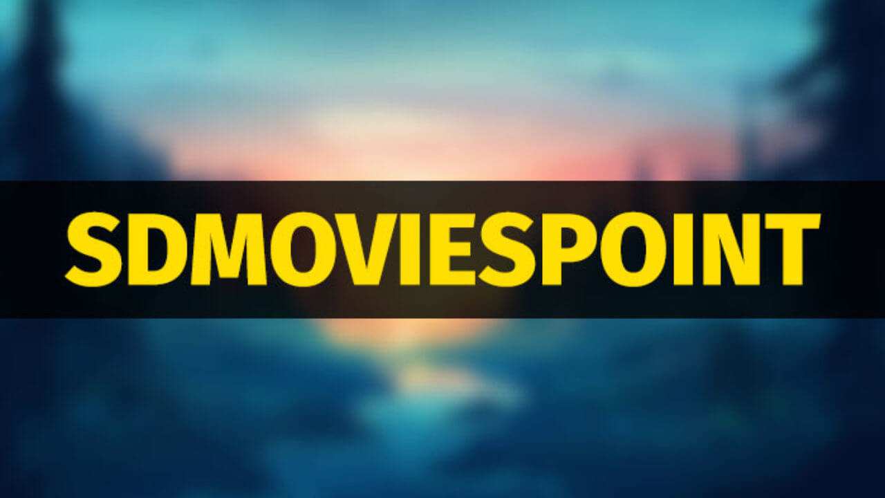 SD Movies Point – Free HD Bollywood Movies Download