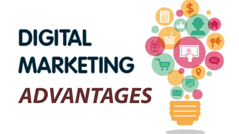 Digital marketing and its advantages